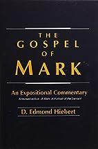The Gospel of Mark: An Expositional…