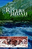 Farnes, Catherine: The Rivers of Judah