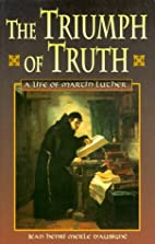 The Triumph of Truth: A Life of Martin…