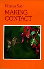 Making Contact by Virginia M. Satir