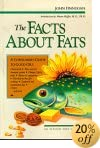 The Facts about Fats: A Consumer's Guide to Good Oils (Elysian arts book)