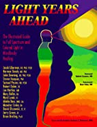Light Years Ahead: The Illustrated Guide to…
