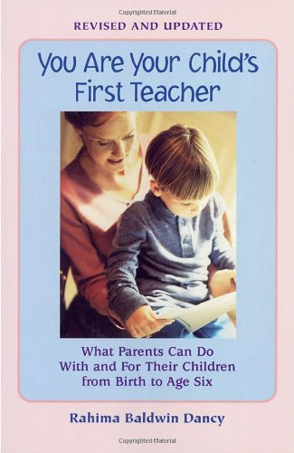 you-are-your-childs-first-teacher-what-parents-can-do-with-and-for-their-chlldren-from-birth-to-age-six