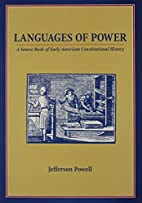 The Languages of power : a sourcebook of…