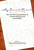My Dearest Friend: The Civil War…