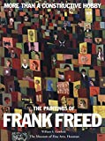 Camfield, William A.: More Than a Constructive Hobby: The Paintings of Frank Freed
