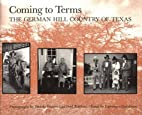 Coming to terms : the German Hill Country of…