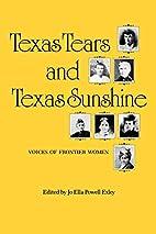 Texas Tears and Texas Sunshine: Voices of…