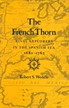The French Thorn: Rival Explorers in the…