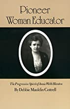 Pioneer Woman Educator: The Progressive…
