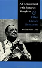 An Appointment with Somerset Maugham: And…