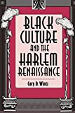 Wintz, Cary D.: Black Culture and the Harlem Renaissance