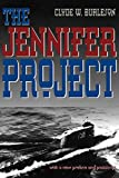 Burleson, Clyde W.: The Jennifer Project