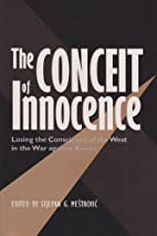 The Conceit of Innocence: Losing the…