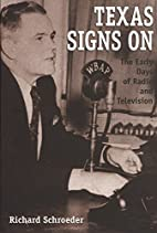 Texas signs on : the early days of radio and…