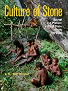 Culture of Stone: Sacred and Profane Uses of…