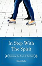 In Step with the Spirit : a Study of the…
