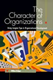 Bridges, William: The Character of Organizations: Using Jungian Type in Organizational Development