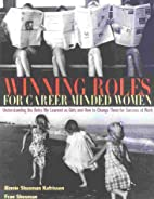 Winning Roles for Career-Minded Women:…