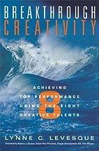 Breakthrough Creativity: Achieving Top…