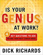 Is Your Genius at Work?: 4 Key Questions to…