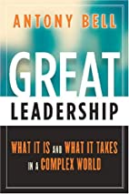 Great Leadership: What It Is and What It…