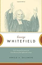 George Whitefield: God's Anointed…
