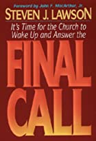 Final Call by Steven J. Lawson