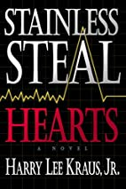 Stainless Steal Hearts by Harry Kraus