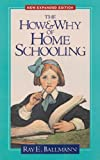 Ray E. Ballmann: The How and Why of Home Schooling
