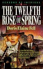 The Twelfth Rose of Spring (Seasons of…