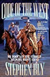Stephen Bly: My Foot's in the Stirrup...My Pony Won't Stand (Code of the West, Book 5)