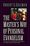 Coleman, Robert Emerson: The Master's Way of Personal Evangelism