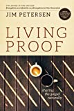Petersen, Jim: Living Proof