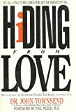 Townsend, John: Hiding from Love