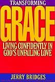 Bridges, Jerry: Transforming Grace