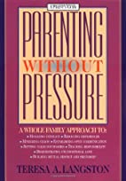 Parenting Without Pressure: A Whole Family…