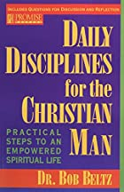 Daily Disciplines for the Christian Man by…