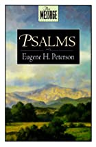 The Message: Psalms by Eugene H. Peterson