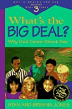 What's the Big Deal?: Why God Cares About…