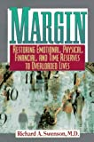 Swenson, Richard A.: Margin: Restoring Emotional, Physical, Financial, and Time Reserves to Overloaded Lives