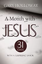 A Month With Jesus: 31 Days with a…