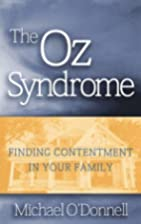 The Oz Syndrome: Finding Contentment in Your…