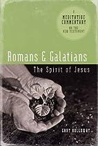 Meditative Commentary - Romans & Galatians…