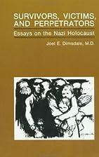 Survivors, Victims, and Perpetrators: Essays…