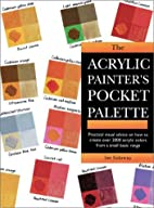 The Acrylic Painter's Pocket Palette by…