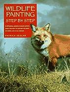 Wildlife Painting Step by Step by Patrick…