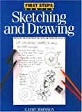 Johnson, Cathy: Sketching and Drawing