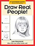 Hammond, Lee: Draw Real People!
