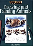First Steps Drawing and Painting Animals by…
